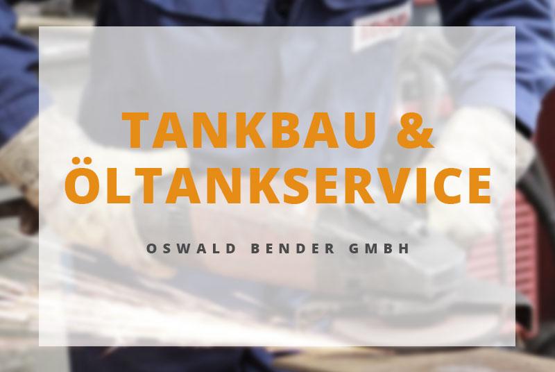 Öltankservice der Oswald Bender GmbH